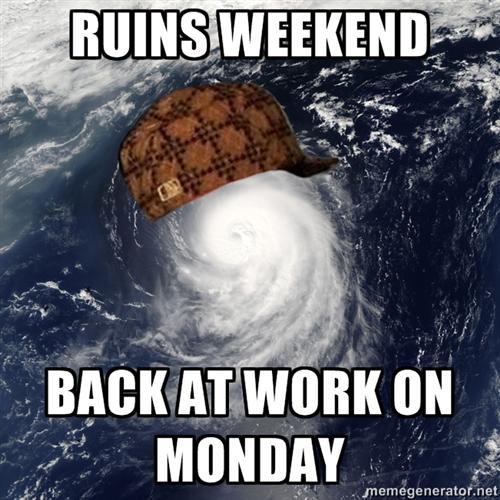 Hurricane Irene Scumbag Meme