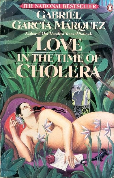Love in the Time of Cholera by Gabriel Garcia Marquez Book Cover