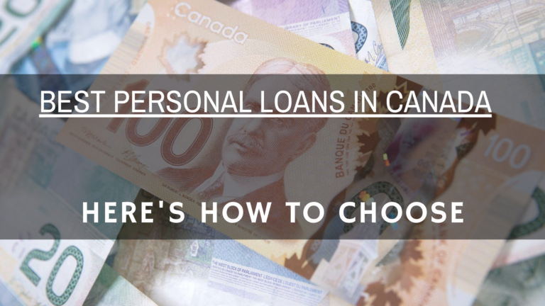 Best personal loans in Canada Here's how to choose