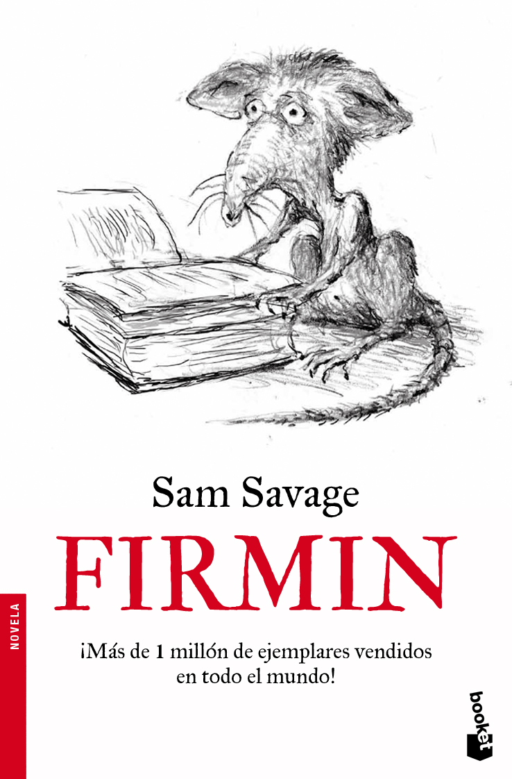 Firmin: Adventures of a Metropolitan Lowlife by Sam Savage