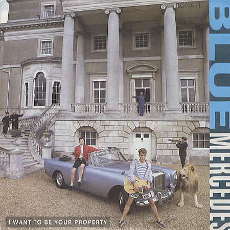 Blue Mercedes I Want to Be Your Property Album 1987 Pop