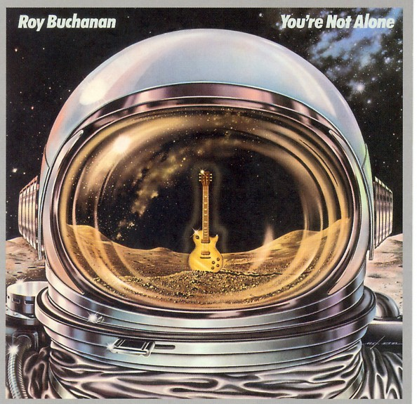 Astronaut Album Covers Roy Buchanan You're Not Alone