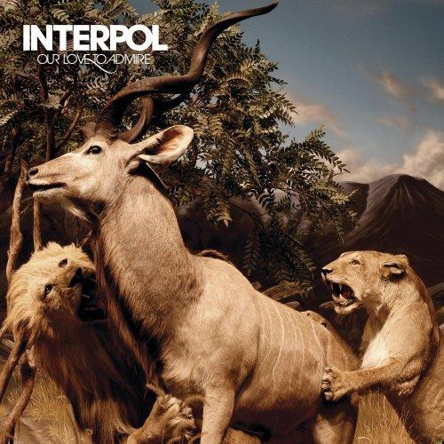 Interpol Our Love to Admire Album 2007 Indie Rock