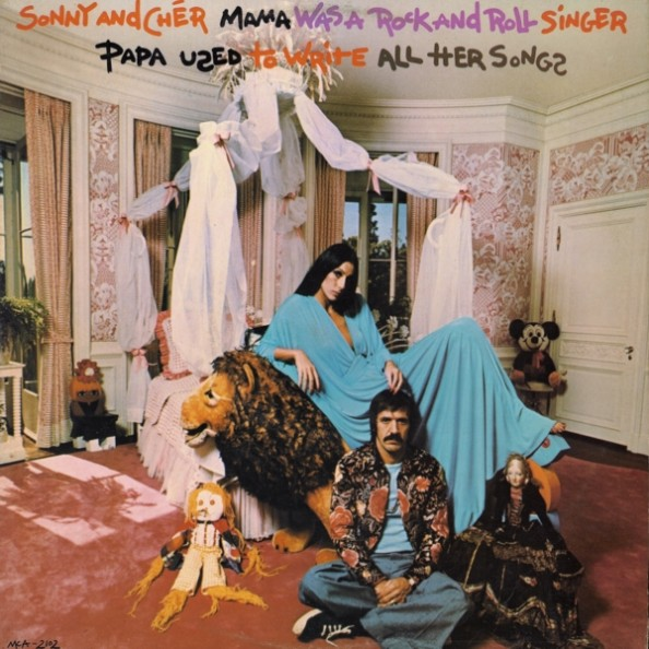 Sonny and Cher Mama Was a Rock and Roll Singer, Papa Used to Write All Her Songs Album 1973 Sunshine Pop