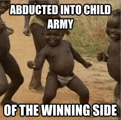 Third world success meme 10