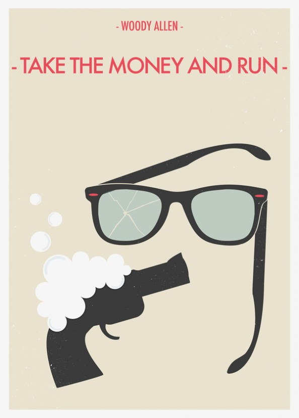 Woody Allen Fan Made Movie Posters  by Giulio Mosca - Take the money and run